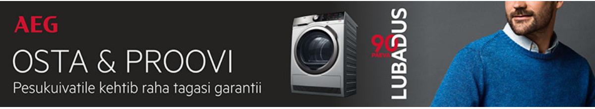 AEG pesukuivatitele 90 päevane raha tagastamise garantii
