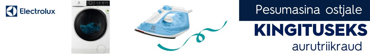Electrolux pesumasinatega kaasa kingituseks triikraud