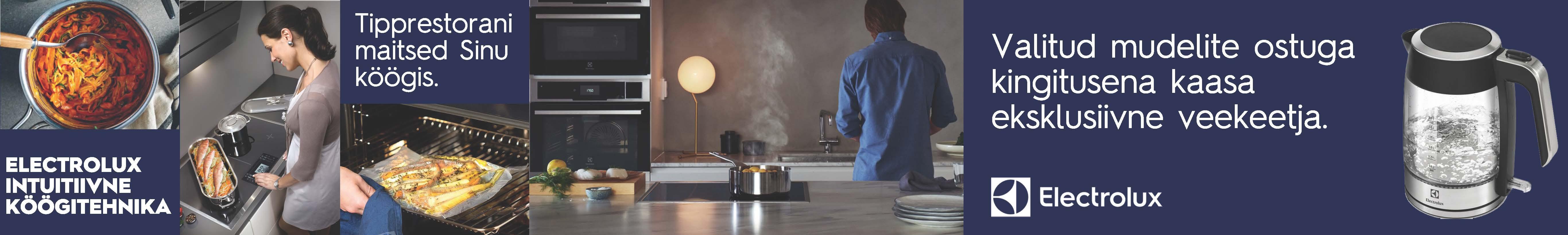 Electrolux intuit sarja köögitehnika ostjat ootab kingitus!