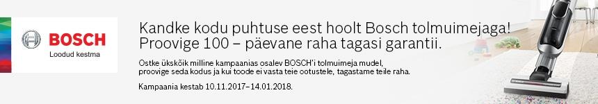 Bosch tolmuimejad 100 päeva